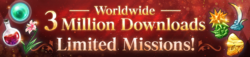 3 Million Downloads Limited Missions (Banner)