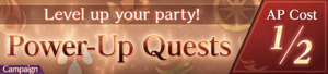 Power-Up Quests 1-2 AP (Banner)