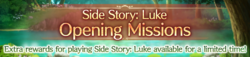 Side Story Luke Opening Missions (Banner)