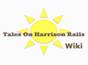 Tales On Harrison Rails Wikia