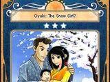 Oyuki: The Snow Girl?