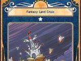 Fantasy Land Crisis