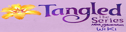 Tangled the Series: the Next Generation Wiki