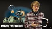 Farewell to moon silence