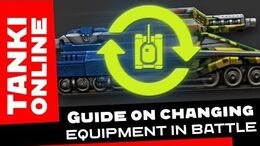 TANKI ONLINE Guide on changing equipment in battle ENGLISH