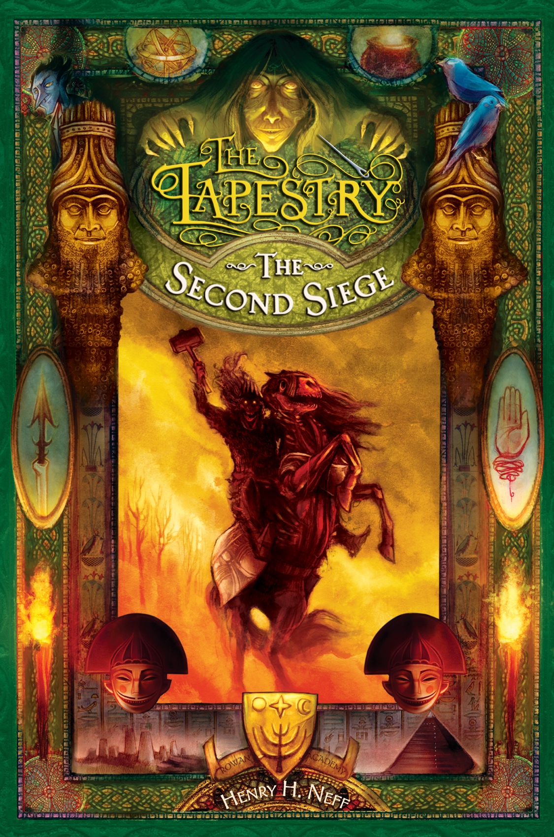 delightful the tapestry #2: The Second Siege is the second novel in The Tapestry series, written and  illustrated by Henry H. Neff. It was published in 2010 by Random House.
