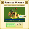 Barrel Maker Tier 3