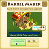 Barrel Maker Tier 4