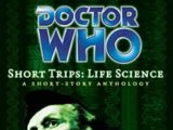 Short Trips: Life Science