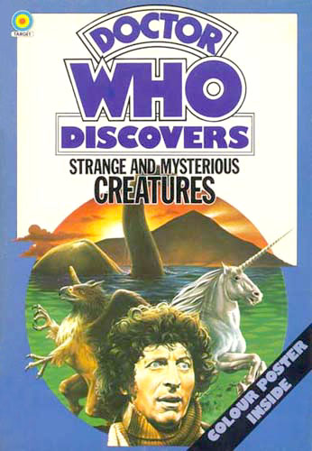 Doctor Who Discovers: Strange and Mysterious Creatures