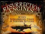 Resurrection Engines (anthology)