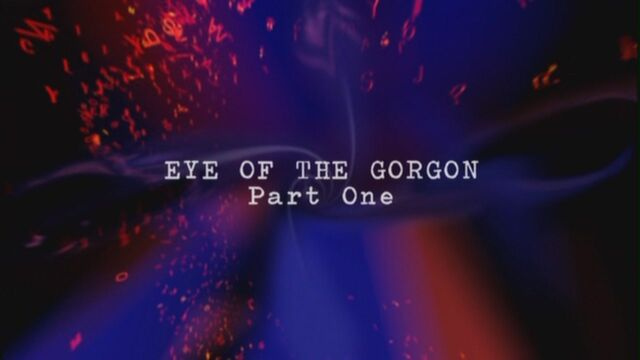 File:Eye-of-the-gorgon-part-one-title-card.jpg