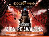 A Dalek Awakens (escape game)