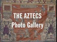 The Aztecs Photo Gallery