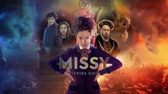 Missy is unleashed! Series 1 available now