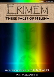 The Three Faces of Helena