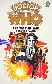 Doctor Who and the Time War original