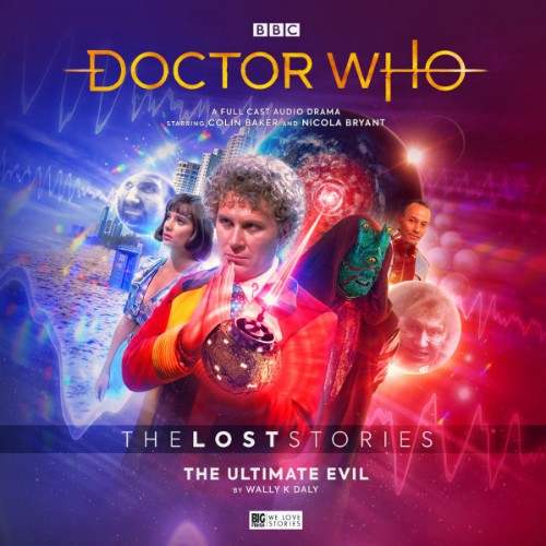 The Ultimate Evil - Big Finish Productions