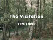 The Visitation Film Trims
