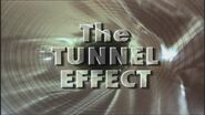 The Tunnel Effect