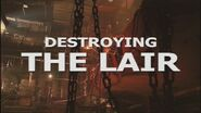 Destroying the Lair