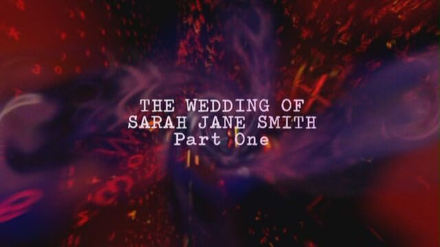 File:The-wedding-of-sarah-jane-smith-part-one-title-card.jpg
