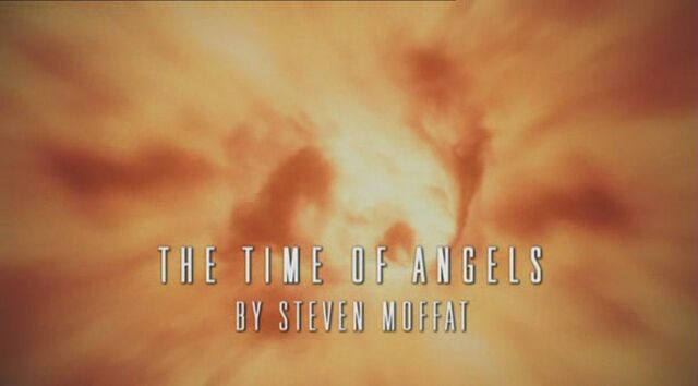 File:The-time-of-angels-title-card.jpg