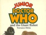 Junior Doctor Who and the Giant Robot (novelisation)