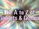 The A to Z of Gadgets and Gizmos