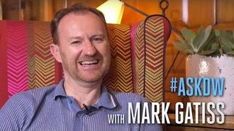 """AskDW with Mark Gatiss - """"Everybody Lives!"""" - Doctor Who on BBC America"""