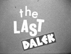 The Last Dalek
