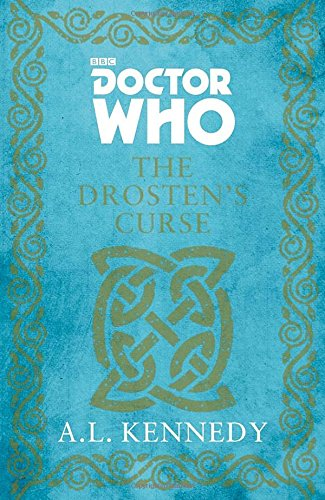 Doctor Who - The Drosten's Curse -  A. L. Kennedy