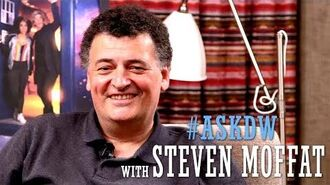 AskDW with Steven Moffat - Doctor Who's Legacy Doctor Who Season 10