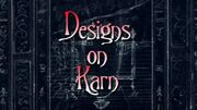 Designs on Karn