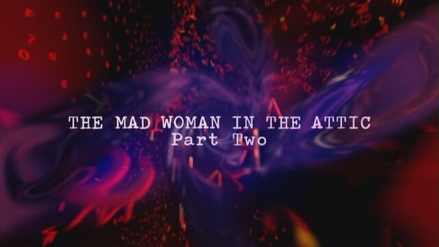 File:The-mad-woman-in-the-attic-part-two-title-card.jpg