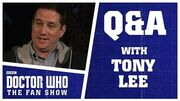 Q&A with Tony Lee - Doctor Who The Fan Show