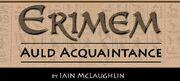 Auld Acquaintance Erimem