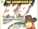 The Adventures of K9 and Other Mechanical Creatures