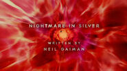 Nightmare in Silver - Title Card