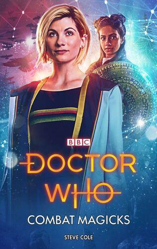 Doctor Who - Combat Magicks - Stephen Cole