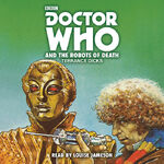 Doctor Who and the Robots of Death Audiobook