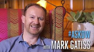 """AskDW with Mark Gatiss 2- """"A Female Master"""" - Doctor Who on BBC America"""
