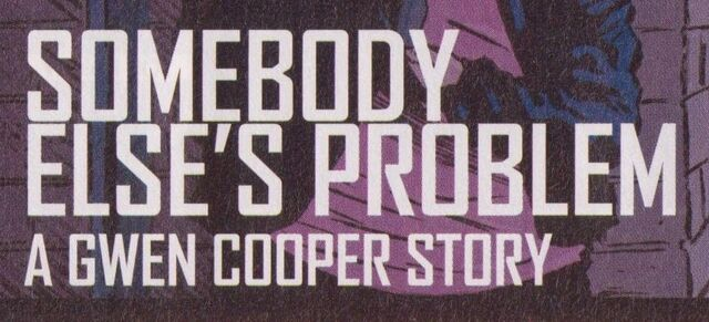 File:Somebody Else's Problem A Gwen Cooper Story.jpg
