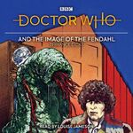 Doctor Who and the Image of the Fendahl audiobook