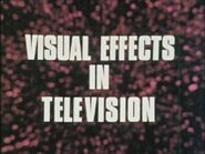 Visual Effects In Television 1