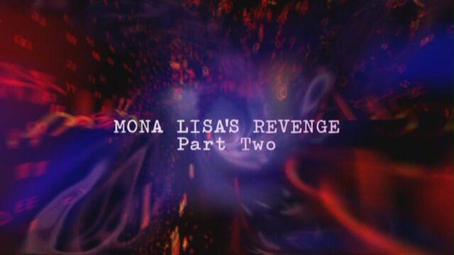 File:Mona-lisa's-revenge-part-two-title-card.jpg