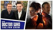 Brian Minchin Talks World Enough And Time - The Aftershow - Doctor Who The Fan Show
