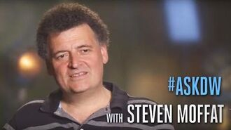 AskDW with Steven Moffat - The Impossible Girl - Doctor Who on BBC America