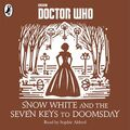 Snow White and the Seven Keys to Doomsday audiobook cover.jpg
