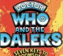 Doctor Who and the Daleks in Seven Keys to Doomsday